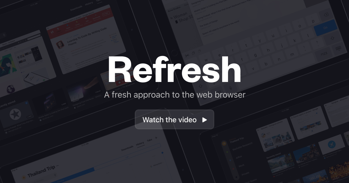 Refresh – A fresh approach to the browser